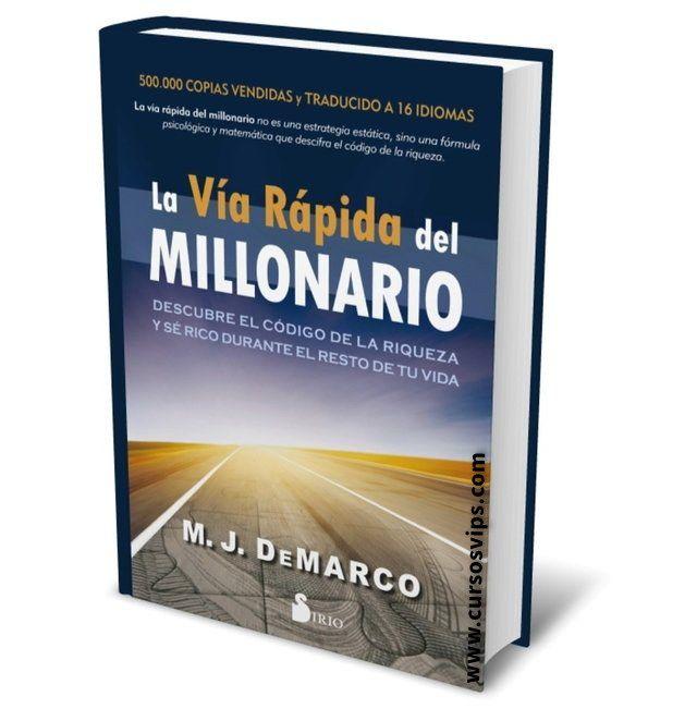La Vía Rápida Del Millonario M J Demarco Pdf In 2021 Book Cover Books Let It Be
