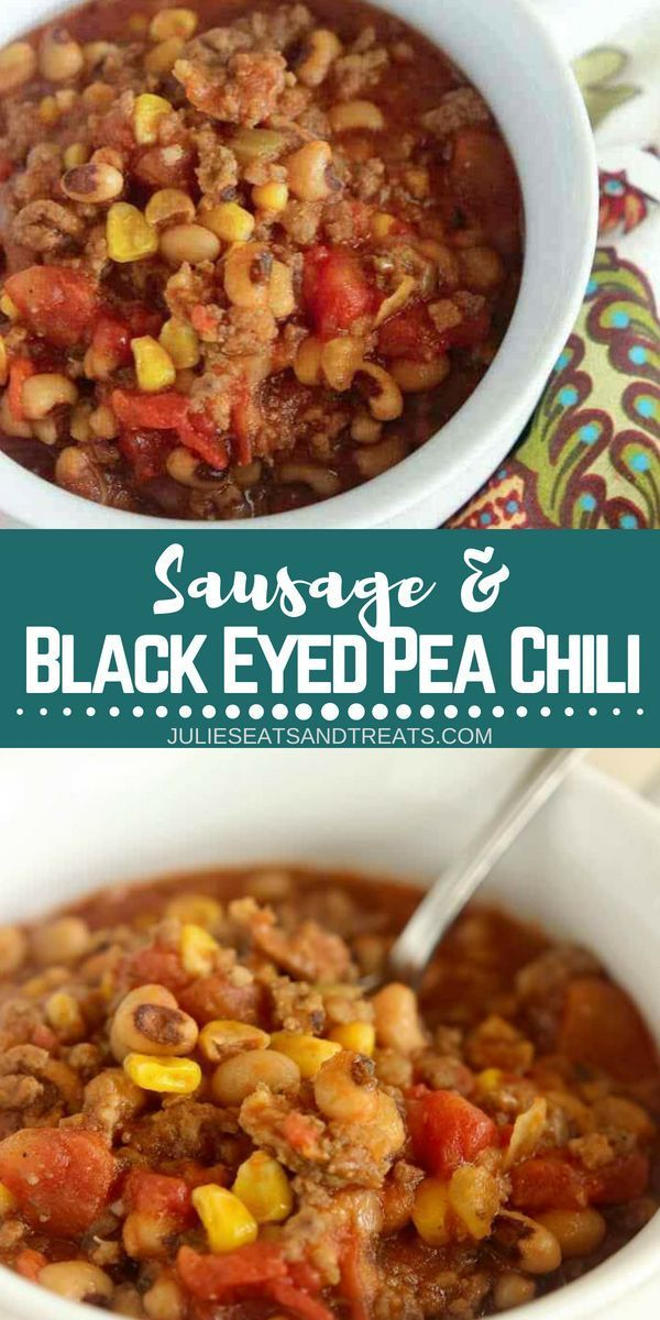 A Hearty Dinner Idea Filled With Ground Beef Black Eyed Peas Corn Diced Tomatoes And Breakfast Sausage Sausage Dinner Sausage Chili Recipe Hearty Dinner