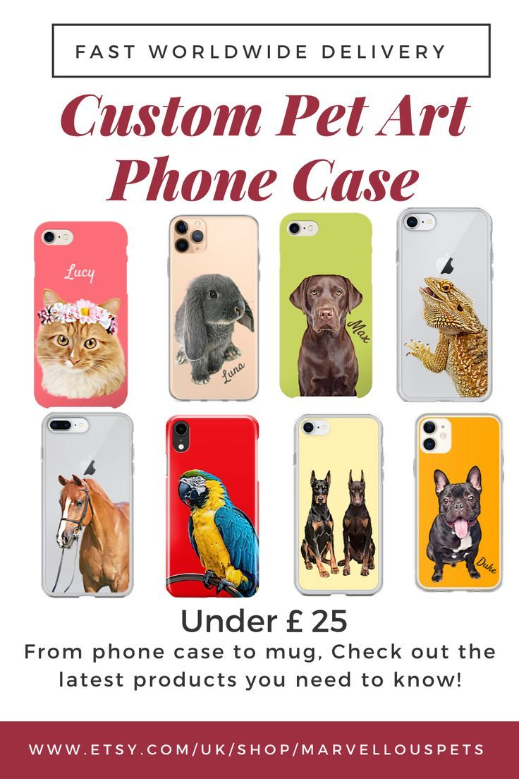 Custom Pet Illustrated Phone Case With Fast And Worldwide Delivery Protect Your Phone With Those Custom Pet Phone Cas In 2020 Custom Pet Art Dog Lover Gifts Dog Gifts