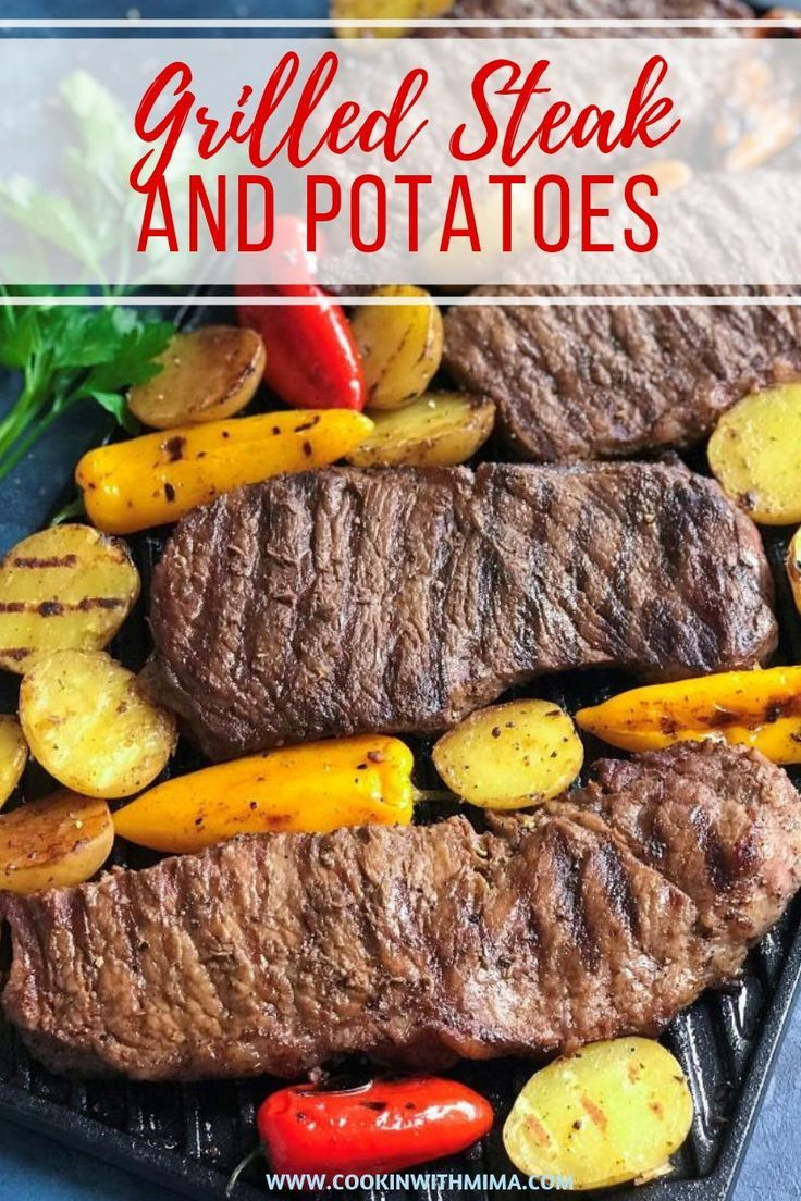 Grilled Steak And Potatoes Recipe Food Recipes How To Grill