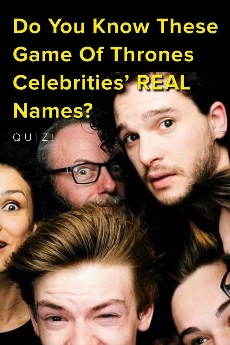 Do you know these Game Of Thrones Celebrities' Real Names? Take this quiz and find out today!