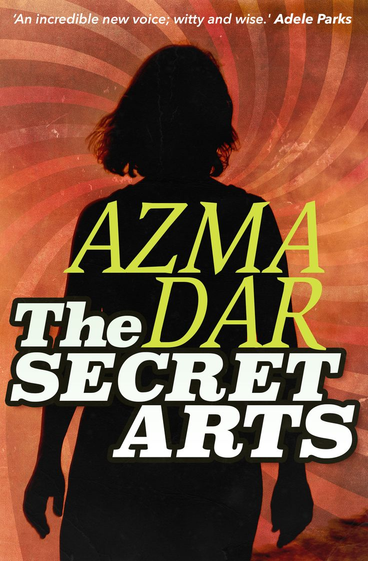 THE SECRET ARTS by Azma Dar