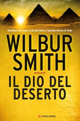 Wilbur Smith, Il dio del deserto @librilonganesi
