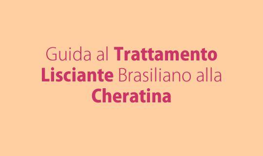 Trattamento lisciante alla cheratina (brasiliano) per capelli
