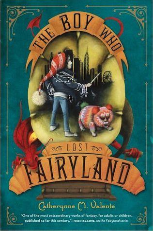 The Boy Who Lost Fairyland (Fairyland, #4) - Catherynne M. Valente, https://www.goodreads.com/book/show/18961361-the-boy-who-lost-fairyland