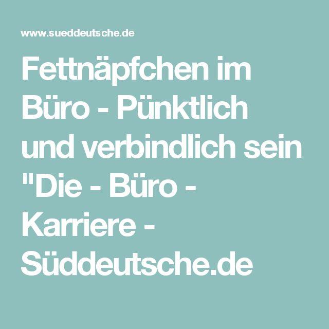 """Fettnäpfchen im Büro - Pünktlich und verbindlich sein """"Die - Büro - Karriere - Süddeutsche.de"""