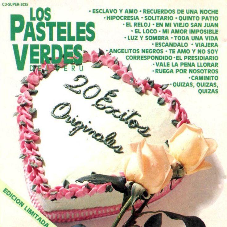 Los Pasteles Verdes 20 Grandes Exitos Album Disco Completo (+playlist)