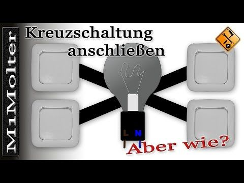 Kreuzschaltung anschließen wie? Erläutert von M1Molter – YouTube