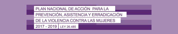 Plan Nacional de Acción para la Prevención, Asistencia y Erradicación de la Violencia contra las mujeres (2017-2019)