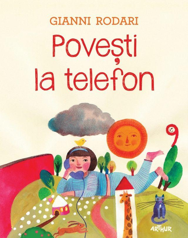 Povești la telefon http://www.editura-arthur.ro/carte/povesti-la-telefon