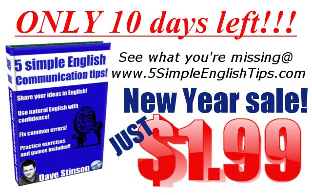 Sale ends Feb 1st! Visit http://www.5simpleenglishtips.com/ for more details!!!