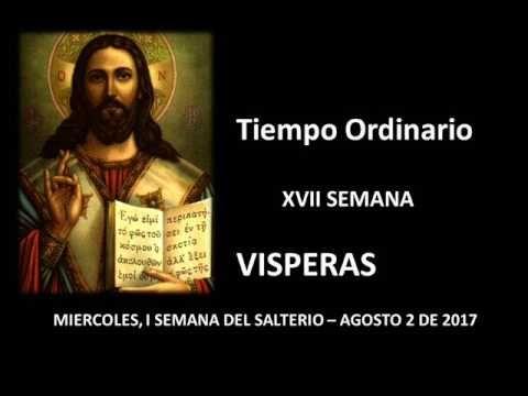 El Rincon de mi Espiritu: VISPERAS DE HOY MIERCOLES 2 DE AGOSTO DE 2017 - OR...