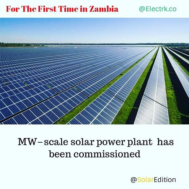 For The First Time In Zambia Mw Scale Solar Power Plant Has Been Commissioned Solar Power Seems Poised To Boom In A Solar Power Plant Power Plant Solar Power