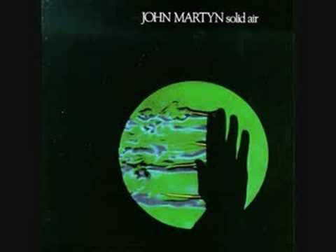 John Martyn - Solid Air - a tribute to Nick Drake