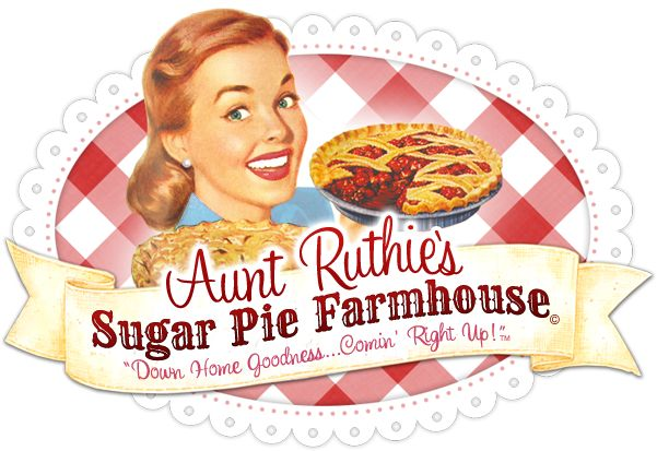 Sugar Pie Farmhouse... Aunt Ruthie's Blog is sure to please if you love down home cookin, girl talk and charm on the farm.