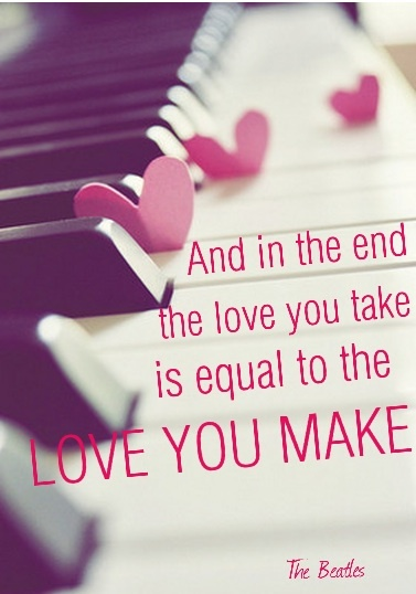 And in the end, the love you take is equal to the #love you make -The Beatles #quote #quotes #lyrics