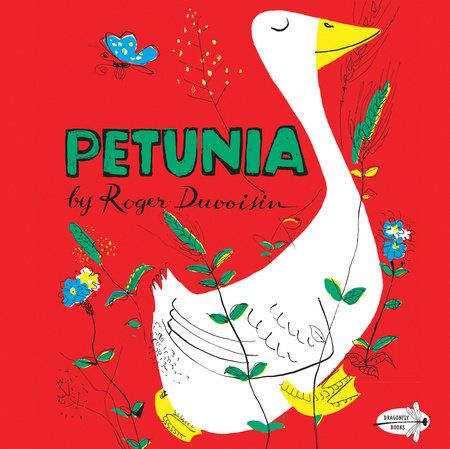PETUNIA by Roger Duvoisin