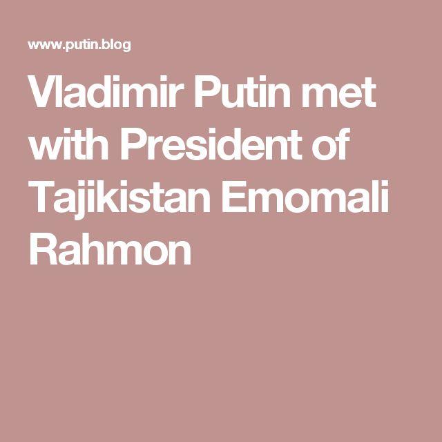 Vladimir Putin met with President of Tajikistan Emomali Rahmon