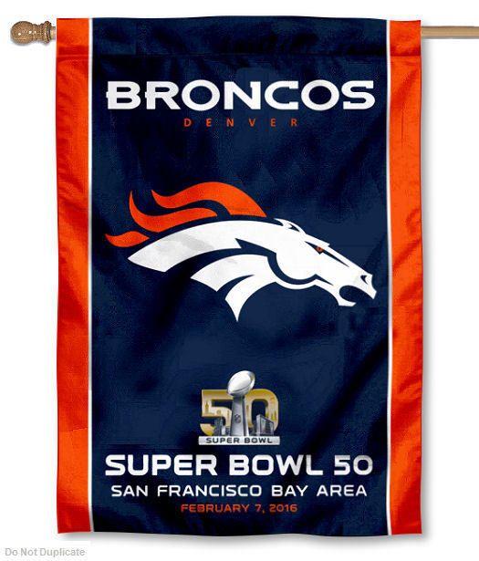 Denver Broncos 2016 Super Bowl 50 Banner Flag and Banner #DenverBroncos