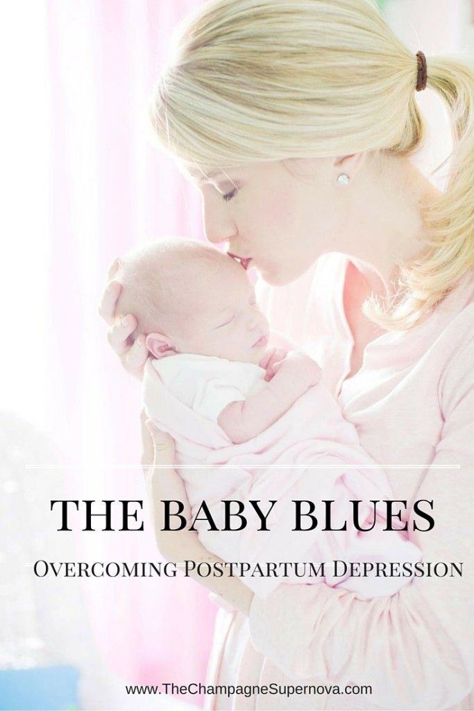 How to cope with the baby blues and postpartum depression | The Champagne Supernova http://thechampagnesupernova.com/2015/03/baby-blues-postpartum-depression-overcome