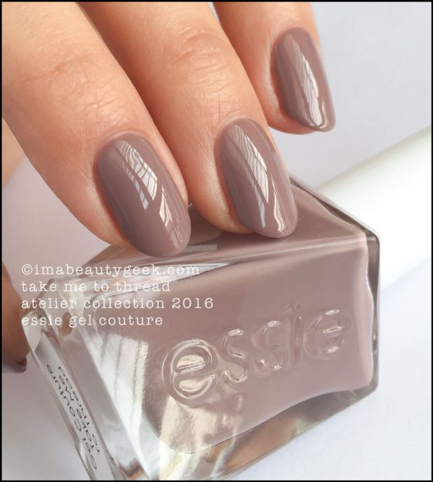 "Essie ""Take Me To Thread"" polish/gel from its Atelier 2016 Collection.  Nice creamy taupe. Wonderful soft neutral."