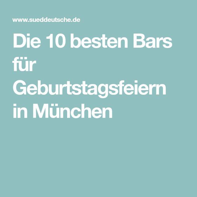 Die 10 besten Bars für Geburtstagsfeiern in München