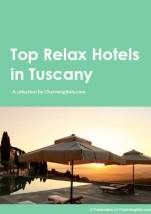 Top Relax Hotels in Tuscany Download your Free Ebook #ebook #free #relax #tuscany