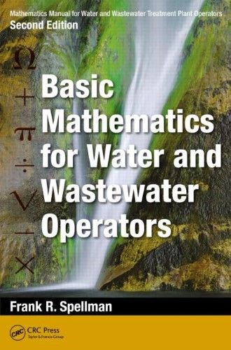 Basic Mathematics For Water And Wastewater Operators Water Treatment Math Concepts Mathematics