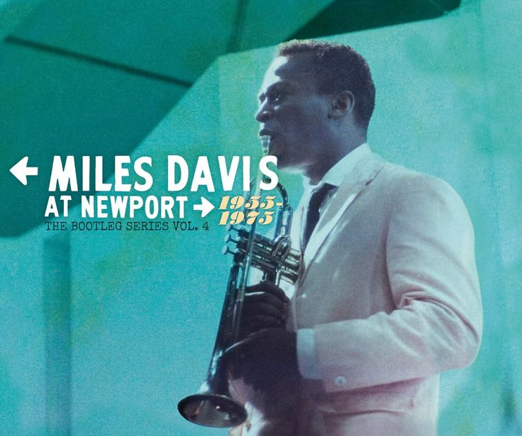 Miles Davis - Miles Davis At Newport 1955-1975: The Bootleg Series Vol. 4 - Amazon.com Music
