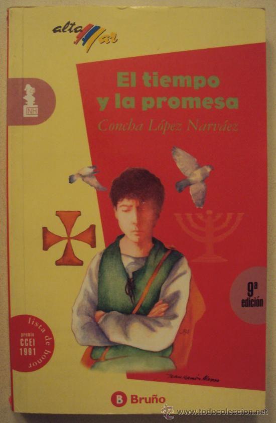 """""""El tiempo y la promesa"""" de Concha López Narváez. Hstoria de España. Edad Media. Siglo XV. Lectura recomendada para 1º, 2º y 3º de E.S.O. Novela."""