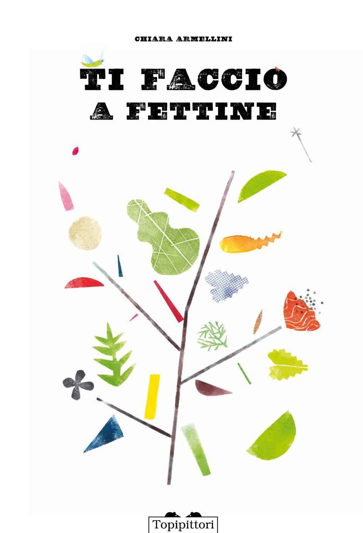 Ti faccio a fettine Chiara Armellini Edizioni Topipittori #stampaitalia #illustrazione #libro