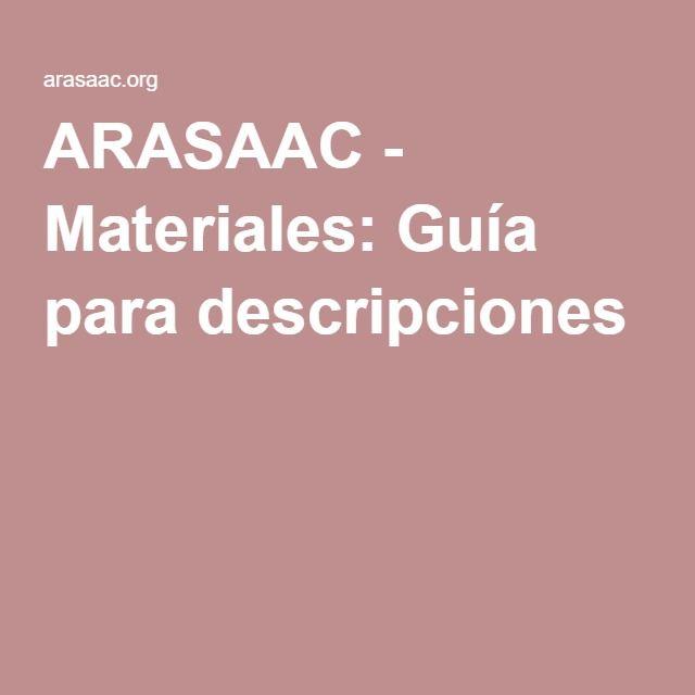 ARASAAC - Materiales: Guía para descripciones