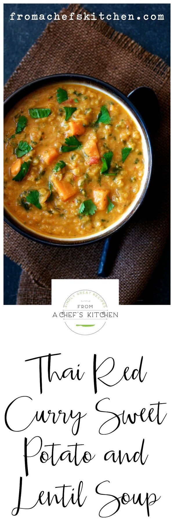 Thai Red Curry Sweet Potato and Lentil Soup delivers comfort and warmth in a hurry.  Perfect recipe for a healthy winter weeknight meal!