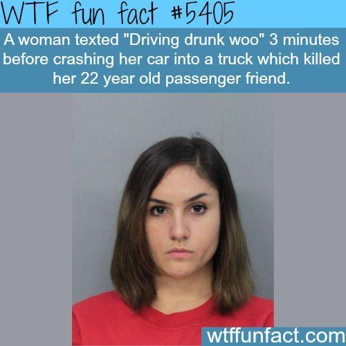 Drunk driver kills her friend - WTF fun facts