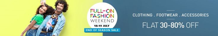 Snapdeal Full ON Fashion Weekend 18-19 July Sale : End Of Season Sale - Best Online Offer