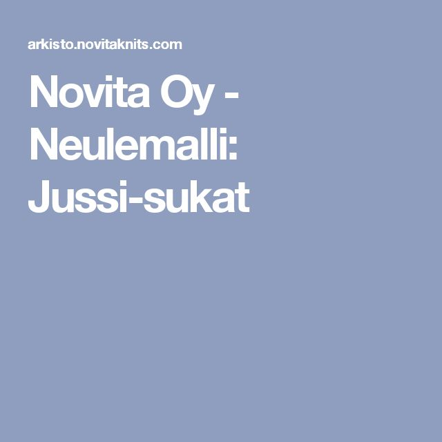 Novita Oy - Neulemalli: Jussi-sukat