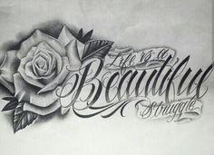 Life is a beautiful struggle rose tattoo