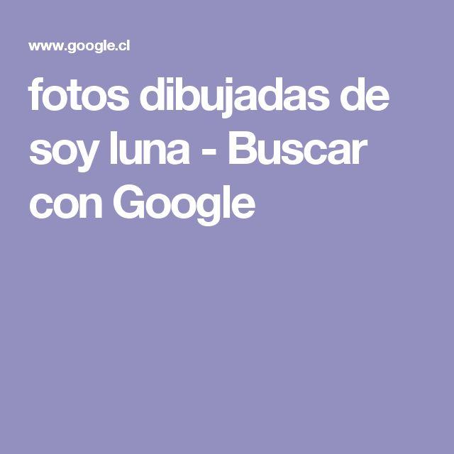 fotos dibujadas de soy luna - Buscar con Google