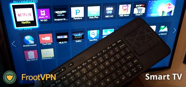 Watching online on your Smart TV using a VPN