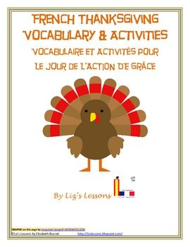($2.50) Looking for a fun activity for your French class for the days before Thanksgiving? Celebrate in your class with these French Thanksgiving Activities! This product includes 47 Thanksgiving themed vocabulary words, a word search, a double puzzle, a Thanksgiving writing activity in French, a blank Thanksgiving Bingo card, and directions for making virtual Thanksgiving greeting cards in French with screen shots.