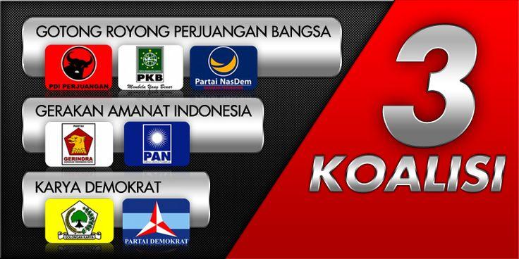 3 Koalisi Partai: Gotong-royong Perjuangan Bangsa, Gerakan Amanat Indonesia dan Karya Demokrat