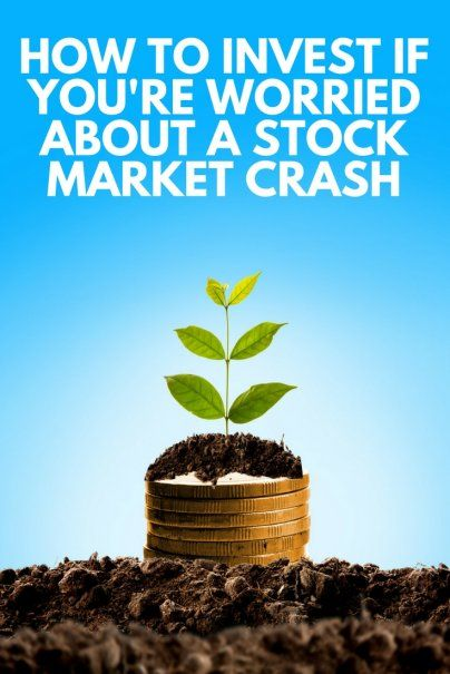 How to Invest If You're Worried About a Stock Market Crash