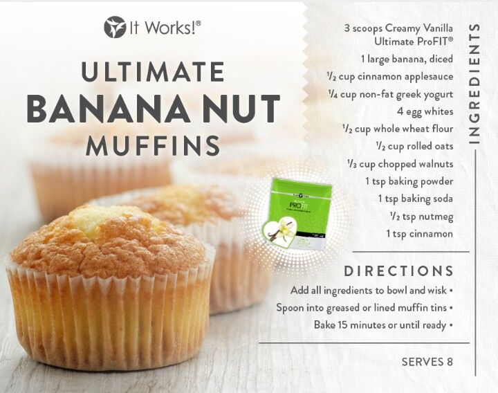 Recipe Banana Muffind using Profit Mix #itworks #Profit #recipes call 302.399.7225 to order or shop www.tiffanydh.myitworks.com