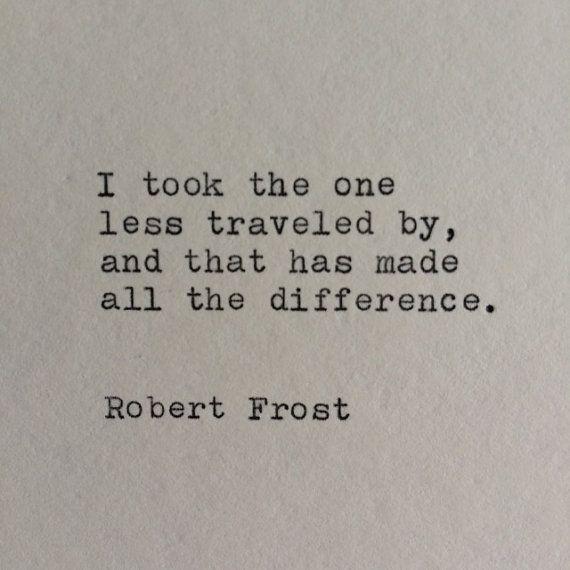 Robert Frost Typewriter Quote / Handtyped On by WhiteCellarDoor, $10.00