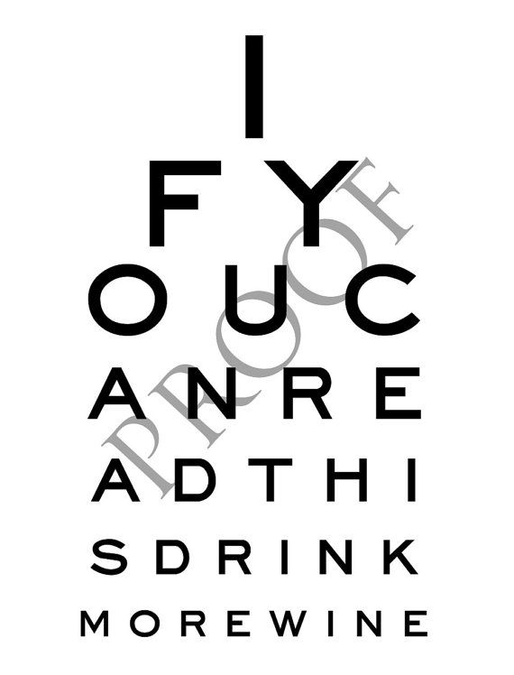 Eye Chart Humorous Custom Wine or Spirits Label - If you can read this, drink more wine.