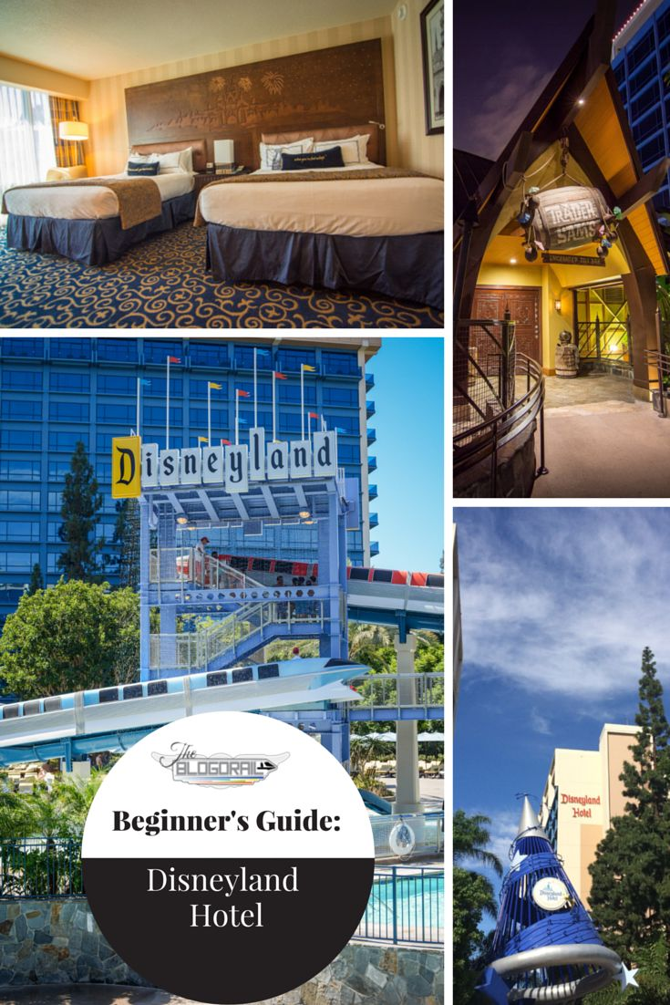 Beginner's Guide: Disneyland Hotel | The Blogorail