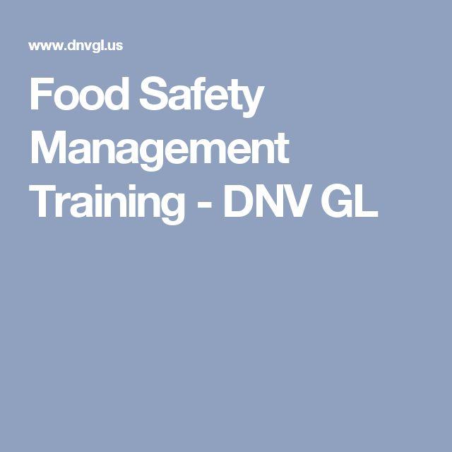 Food Safety Management Training - DNV GL