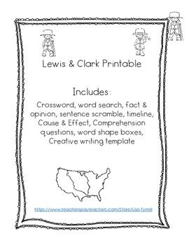 Use these activities to supplement your Lewis and Clark Unit.  Activities include:  timeline, word search, cross word puzzle, sentence scramble, word shape boxes, writing template and a few more.