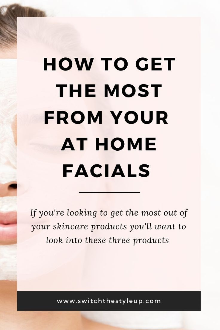 How To Become A Pro With At Home Facials Switch The Style Up In 2020 Facial Derma Facial Best Skin Care Regimen