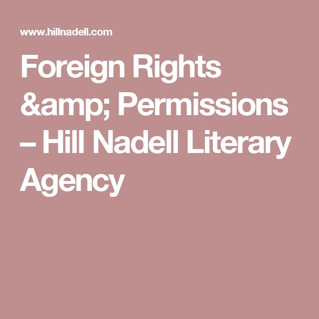 Foreign Rights & Permissions – Hill Nadell Literary Agency